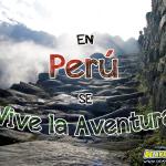 Peru, elegido entre los 10 mejores lugares para hacer turismo de aventura